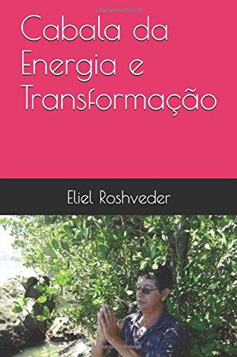 Cabala da Energia e Transformação (Portuguese Edition)