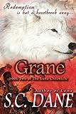 Grane : Luna Chronicles, Bk 2, Dane, S. C., 1612357008