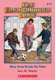 Mary Anne Breaks the Rules (Baby-Sitters Club) by Ann M. Martin front cover