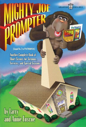 Mighty Joe Prompter: Sequel No. 2 to Pew Prompters