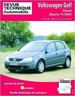 Rta 680.2 vw golf V tdi depuis 11/2003: Amazon.es: Etai: Libros en idiomas extranjeros