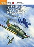 J2M Raiden and N1K1/2 Shiden / Shiden-Kai Aces Aces