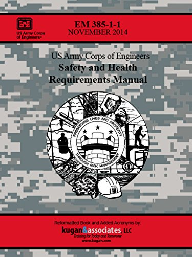 safety and health requirements manual em 385 1 1 2014 version us rh amazon com em 385-1-1 safety and health requirements manual em 385-1-1 safety and health requirements manual