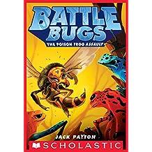 The Poison Frog Assault (Battle Bugs Book 3)