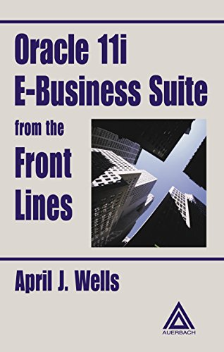 Oracle 11i E-Business Suite from the Front Lines Pdf