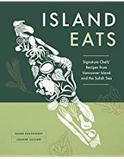Island Eats: Signature Chefs' Recipes from Vancouver Island and the Salish Sea