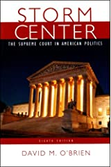 Storm Center: The Supreme Court in American Politics, Eighth Edition Paperback