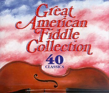Great American Fiddle Collection - Great American Fiddle Collection by Great American Fiddle Collection (1997-10-14)