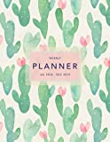 Weekly Planner 2018-2019: Cactus Design | Jul 18 - Dec 19 | 18 Month Mid-Year Weekly View Planner Organizer with Motivational Quotes + To-Do Lists (Weekly View Planners)