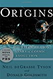 Origins, Donald Goldsmith and Neil deGrasse Tyson, 0393327582