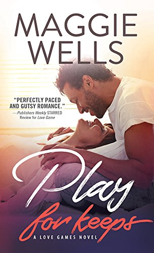 Play for Keeps (Love Games Book 2) (Chair Casablanca)