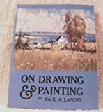 On Drawing and Painting, Paul Landry, 0891340122