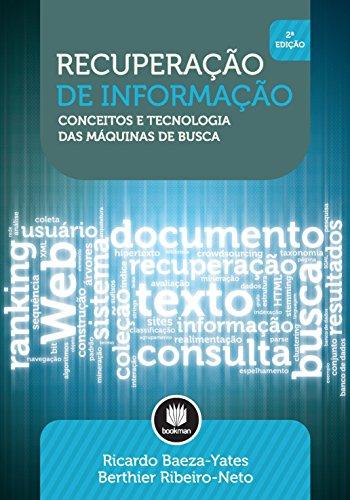 Recuperação de Informação: Conceitos e Tecnologia das Máquinas de Busca