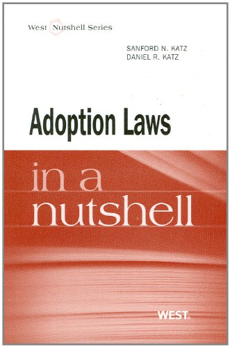 Adoption Law in a Nutshell (Nutshell Series)