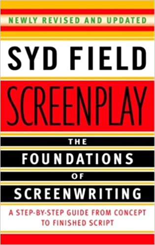 Screenplay the foundations of screenwriting kindle edition by syd screenplay the foundations of screenwriting kindle edition by syd field reference kindle ebooks amazon fandeluxe Choice Image