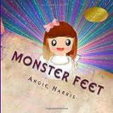 Monster Feet, Angie Harris, 1495212777