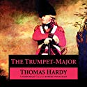 The Trumpet-Major Audiobook by Thomas Hardy Narrated by Simon Vance
