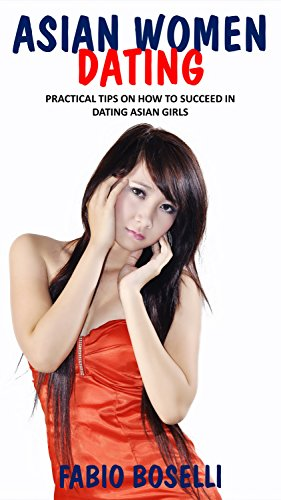 asian girl dating tips