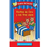 Really Good Spanish Readers' Theater: Goldilocks And The Three Bears (Teatro Del Lector: Ricitos De Oro Y Los Tres Osos)