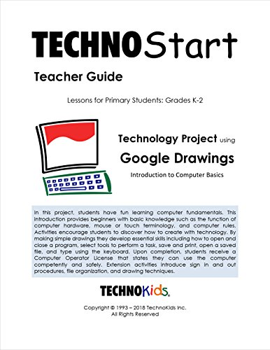 TechnoStart: Computers for Beginners, Lessons for Primary, Kindergarteners, Or Nursery School ()