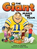 img - for The Giant Makes the Team, Ages 5 - 8 book / textbook / text book