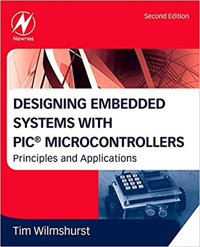 Amazon pic microcontroller books designing embedded systems with pic microcontrollers second edition principles and applications fandeluxe Images