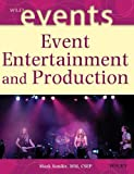 img - for Event Entertainment and Production by Sonder, Mark (2003) Hardcover book / textbook / text book