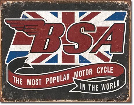 BSA - The Most Popular Motor Cycle In The World Tin Sign, 16
