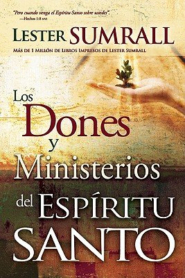 Spirit Santa (Los Dones y Ministerios del Espiritu Santo = The Gifts and Ministries of the Holy Spirit [SPA-DONES Y MINISTERIOS DEL ES] [Spanish Edition] [Paperback])