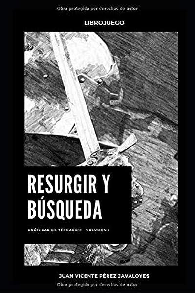Resurgir y búsqueda: Librojuego Crónicas de Térragom: Amazon.es ...