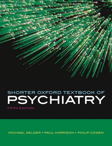 Shorter Oxford Textbook of Psychiatry, Fifth Edition