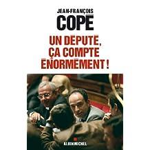 Un député, ça compte énormément ! : Quand le parlement s'éveille (Politique t. 6135) (French Edition)