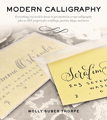 Pdf Crafts Modern Calligraphy: Everything You Need to Know to Get Started in Script Calligraphy