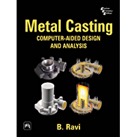 Metal Casting Computer-Aided Design and Analysis: Computer Aided Design and Analysis