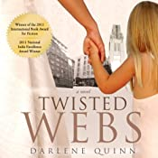Twisted Webs | Darlene Quinn