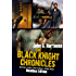 The Black Knight Chronicles (The Omnibus edition)