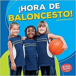hora de Baloncesto! Basketball Time! Bumba Booksen Español ...