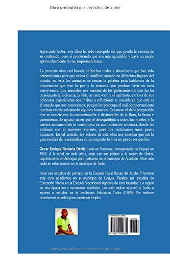 LOS ANIMALES HABLAN DE PAZ: Libro cuento de educación y relfexión 1: Amazon.es: Oscar Enrique Rentería Dávila: Libros