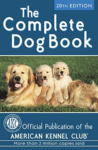 - The Complete Dog Book: 20th Edition