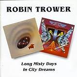 Robin Trower - Long Misty Days / In City Dreams