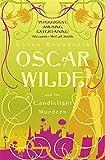 Oscar Wilde and the Candlelight Murders: Oscar Wilde Mystery: 1