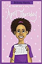 A Month And A Day Meet April Thursday
