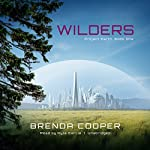 Wilders: Project Earth, Book 1 | Brenda Cooper