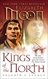 Kings of the North (Legend of Paksenarrion Book 2)