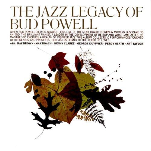 The Jazz Legacy Of Bud Powell