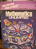 img - for Mathematics Unlimited - Unlimited Challenges for Problem Solvers - Teacher's Edition (Mathematics Unlimited, Unlimited Challenges for Problem Solvers) book / textbook / text book