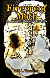 Fireproof Moth: A Missionary in Taiwan's White Terror