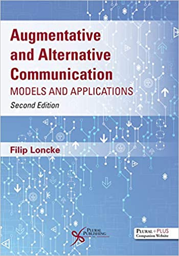 Augmentative and Alternative Communication Models and Application 2nd Edition