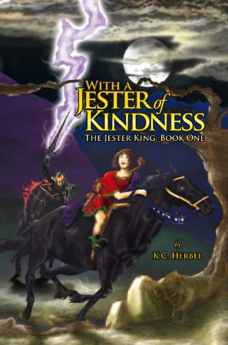 With a Jester of Kindness by [K.C. Herbel]