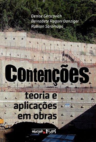Contenções. Teoria e Aplicações em Obras